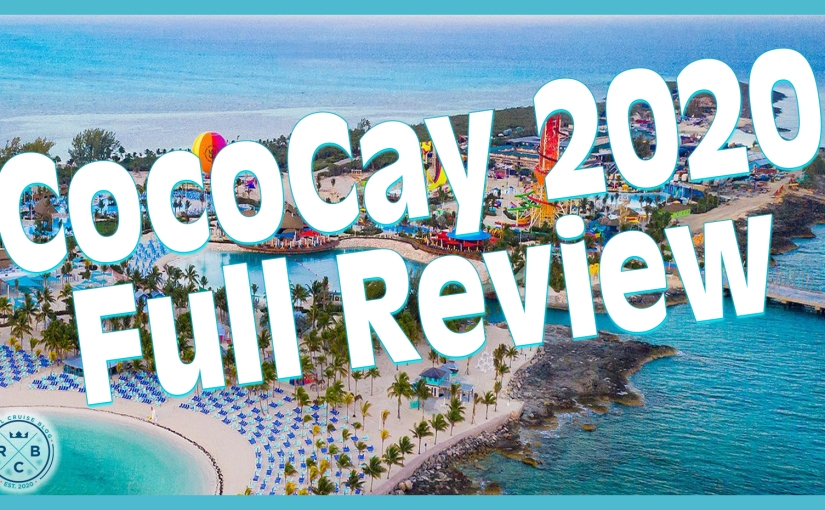 VIDEO: 2020 Additions to Perfect Day at CocoCay Full Overview and Video Review